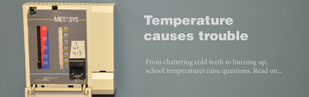 Temperature causes trouble