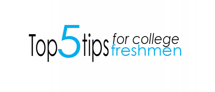 Top tips for college freshmen