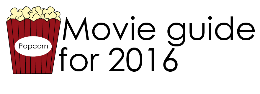 Movie+guide+for+2016