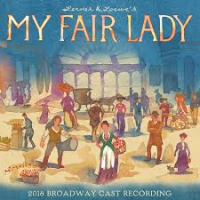 My Fair Lady 2018 Revival
