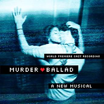 """Murder Ballad: a new musical"""