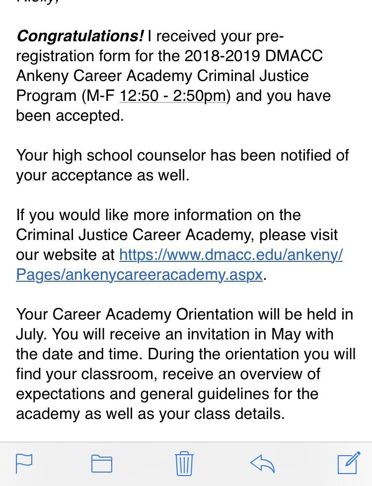 An email of an acceptance into DMACC's Criminal Justice Program.