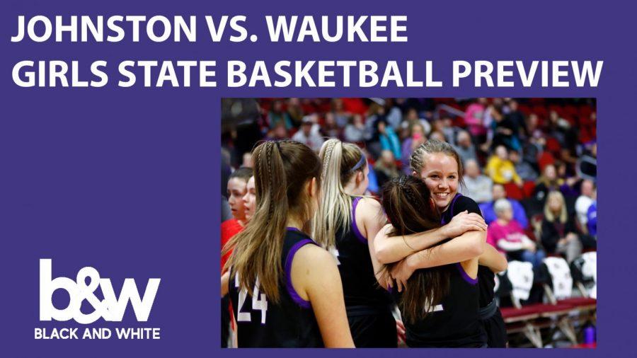 Johnston vs. Waukee State Basketball Preview