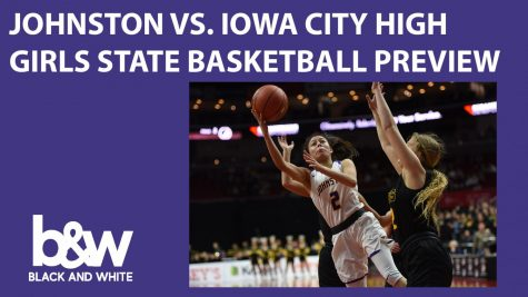 Johnston vs. Iowa City High Girls State Basketball Preview